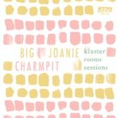 Big Joanie - Cut Your Hair