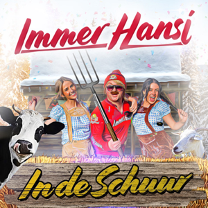 Immer Hansi - In De Schuur