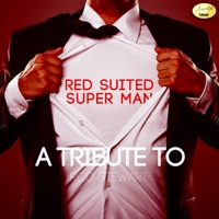 Red-Suited Super Man (A Tribute to Rod Stewart)