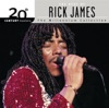 20th Century Masters The Millennium Collection The Best of Rick James