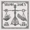 The Dark & the Light - Shawn James