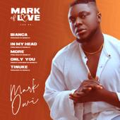 Mark Of Love EP Mark Owi - Mark Owi