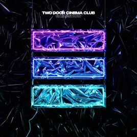 ‎Gameshow (Deluxe Edition) by Two Door Cinema Club