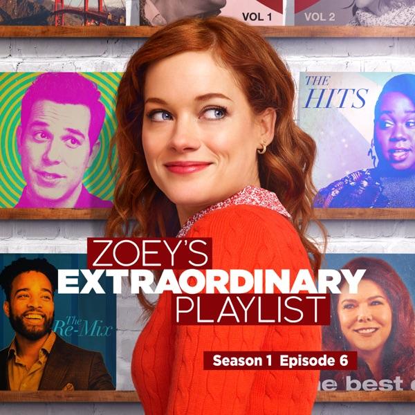 Zoey's Extraordinary Playlist: Season 1, Episode 6 (Music From the Original TV Series) - Single