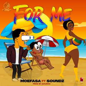 Moefasa - For Me feat. Soundz