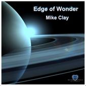 Mike Clay - Edge of Wonder