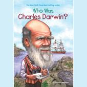 Who Was Charles Darwin? (Unabridged)