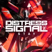 Stay! - DISTRESS SIGNAL