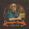 Granger Smith - Country Things, Vol. 1  artwork