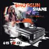 Shotgun Shane - 615 To 423 artwork