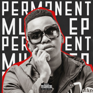 Dlala Thukzin - Permanent Music - EP