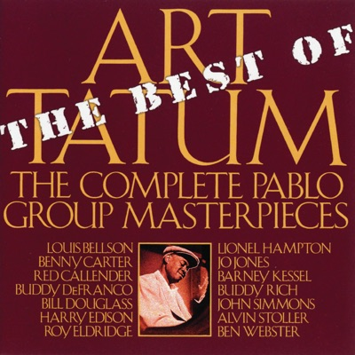 The Best of the Pablo Group Masterpieces (Remastered) - Art Tatum