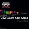 Javi Colors & Dr. Alfred - Feeling Good grafismos