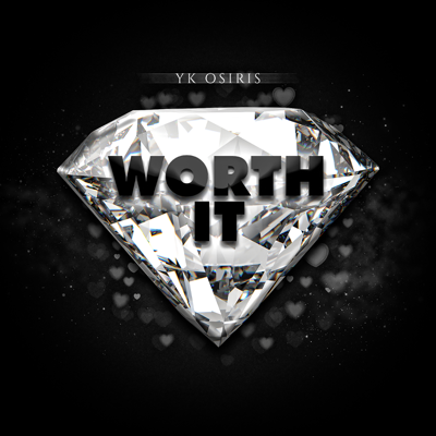 Worth It - YK Osiris song