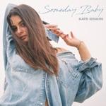 Kate Grahn - Someday Baby