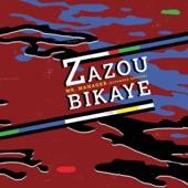 Zazou Bikaye - Viva la Música