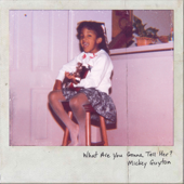 What Are You Gonna Tell Her? - Mickey Guyton