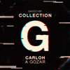 Carloh - A Gozar artwork
