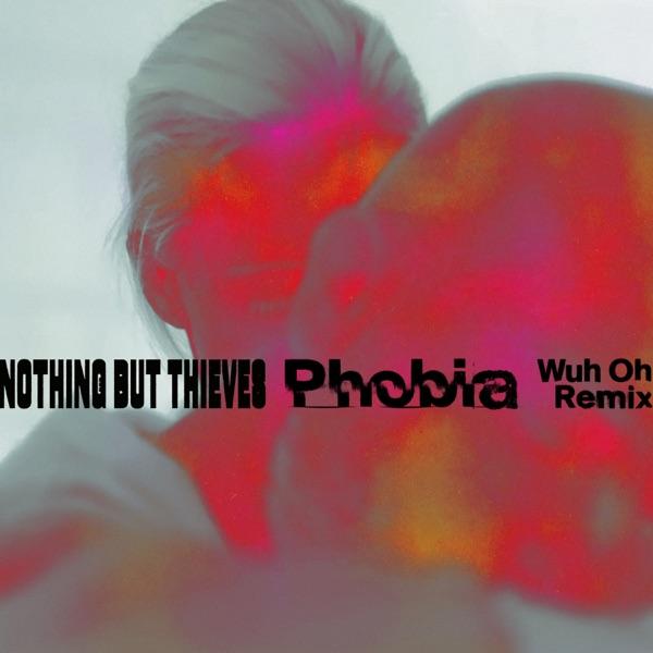 Phobia (Wuh Oh Remix) - Single