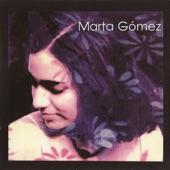 Marta Gómez - Mal de Amores