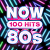 Various Artists - NOW 100 Hits 80s artwork