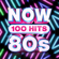 Various Artists - NOW 100 Hits 80s