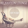 Relaxation Lounge (Chillout Your Mind)