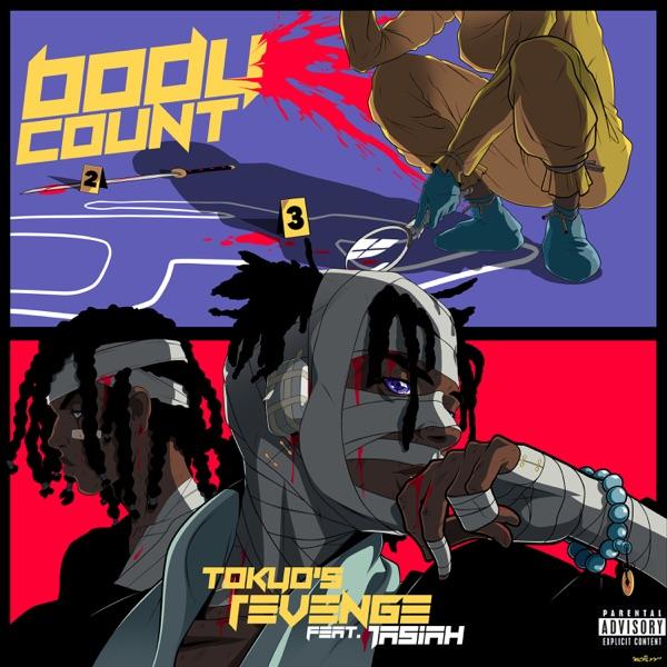 TOKYO'S REVENGE - BODYCOUNT (feat. Jasiah)