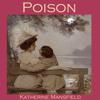 Katherine Mansfield - Poison bild