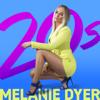 Melanie Dyer - 20s artwork