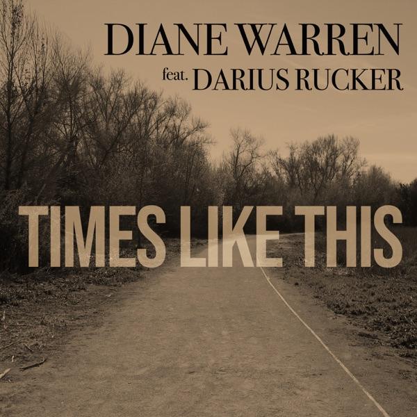 Times Like This (feat. Darius Rucker) - Single