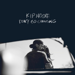 Kip Moore - Don't Go Changing - Line Dance Music