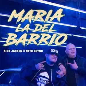 Neto Reyno & Sick Jacken - María la del Barrio