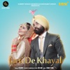 Jatti De Khayal Single