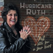 Hurricane Ruth - Put a Little Love in Your Heart
