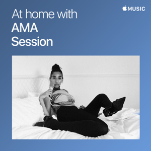 AMA - At Home With AMA: The Session