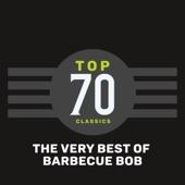 Barbecue Bob - Doin' the Scraunch