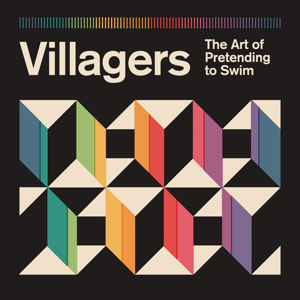 Villagers - The Art of Pretending to Swim (Deluxe Edition)