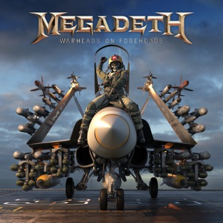 Megadeth - Warheads on Foreheads (2019) LEAK ALBUM