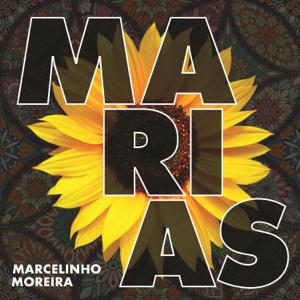 Marcelinho Moreira - Marias
