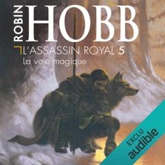 La voie magique: L'Assassin royal 5