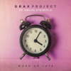 Drax Project - Woke Up Late (feat. Hailee Steinfeld) artwork