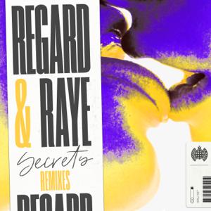 Regard & RAYE - Secrets (Remixes) - EP