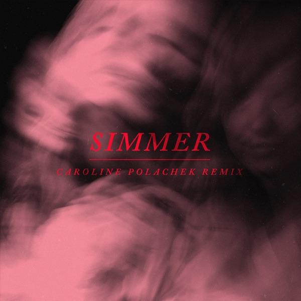 Simmer (Caroline Polachek Remix) - Single