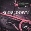 Slow Down (feat. Jorja Smith) - Vintage Culture & Slow Motion Remix by Maverick Sabre iTunes Track 1