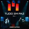 Jorge & Mateus - Tudo Em Paz, Vol. 1 - EP  arte