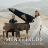 Minefields - Faouzia & John Legend mp3