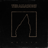 The Amazons - Mother (Single Version) artwork