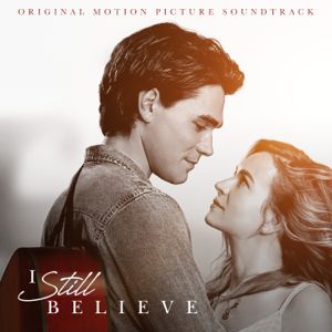 Various Artists - I Still Believe (Original Motion Picture Soundtrack)