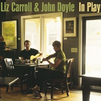 In Play by Liz Carroll & John Doyle on Apple Music